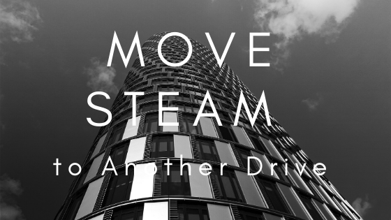 Move Steam to Another Drive