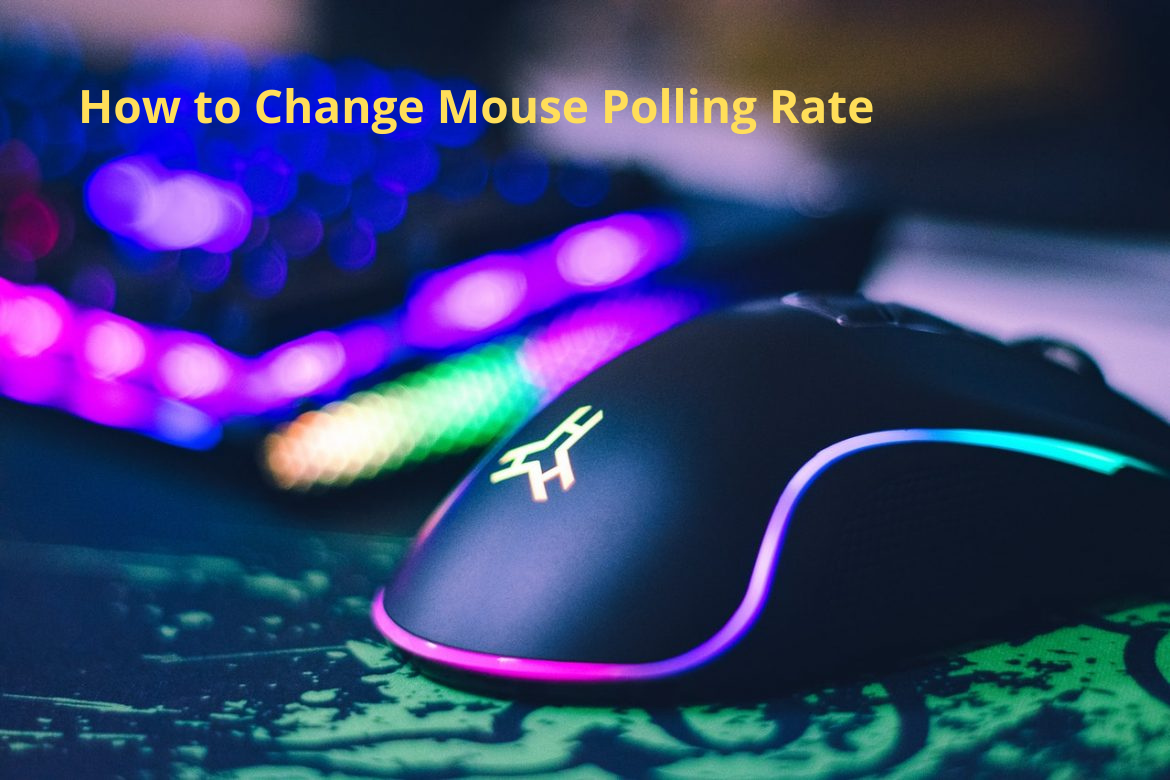 How to Change Mouse Polling Rate
