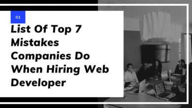 Top 7 DUMBEST MISTAKES EVEN ESTABLISHED COMPANIES DO WHEN HIRING A WEB DESIGNER/DEVELOPER