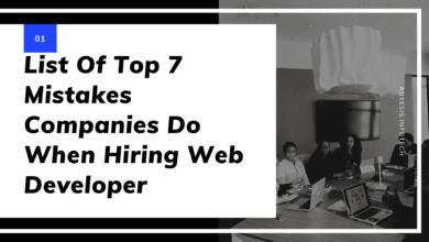 Top 7 DUMBEST MISTAKES EVEN ESTABLISHED COMPANIES DO WHEN HIRING A WEB DESIGNER/DEVELOPER