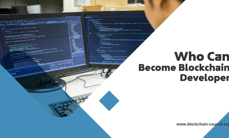 Who Can Become A Blockchain Developer