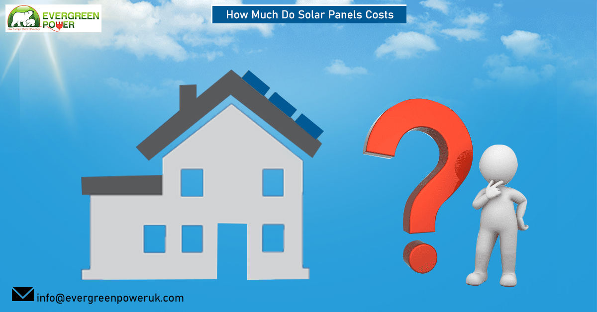 How Much Do Solar Panels Costs?